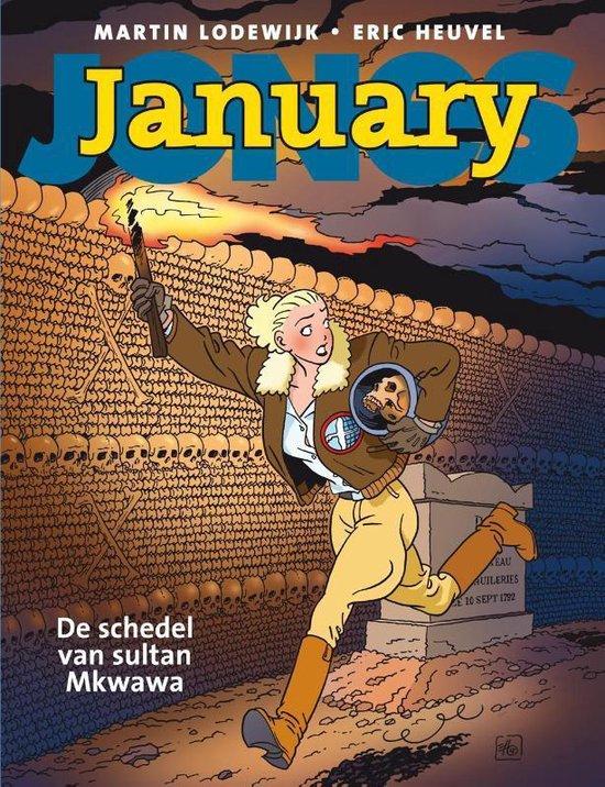 January jones 02. de schedel van sultan mkwawa - Martin Lodewijk  