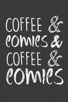 Coffee & Comics & Coffee & Comics