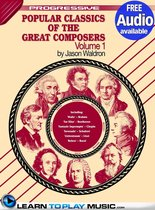 Popular Classics for Classical Guitar Volume 1