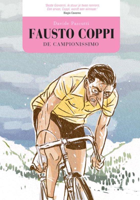 Fausto Coppi. De campionissimo - David Pascutti |