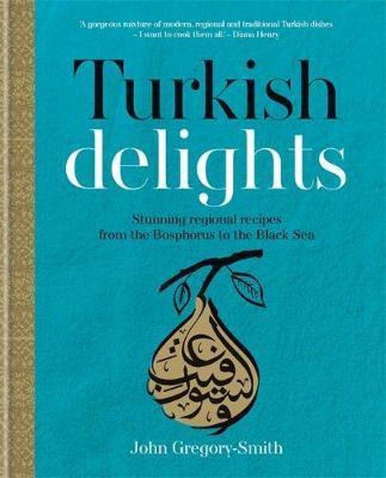 Boek cover Turkish Delights van John Gregory-Smith (Hardcover)