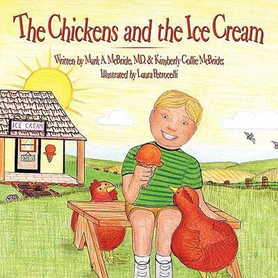The Chickens and the Ice Cream