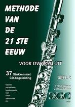 METHODE VAN DE 21STE EEUW voor dwarsfluit + meespeel-cd. Deel 2.