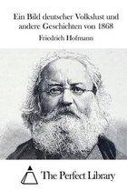 Ein Bild Deutscher Volkslust Und Andere Geschichten Von 1868