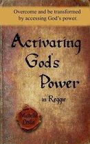 Activating God's Power in Reggie