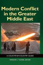 Modern Conflict in the Greater Middle East