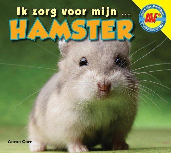 Ik zorg voor mijn ... - Hamster - Aaron Carr | Fthsonline.com