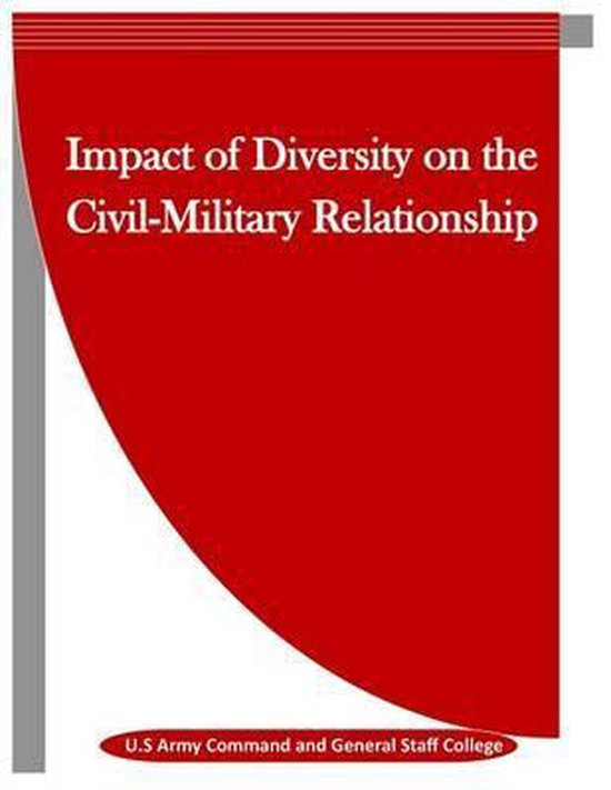 Impact of Diversity on the Civil-Military Relationship