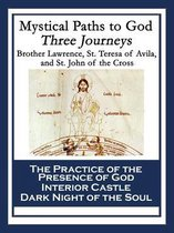 Boek cover Mystical Paths to God: Three Journeys van Saint Teresa Of Avila