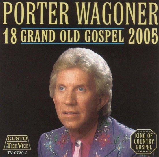 18 Grand Old Gospel 2005