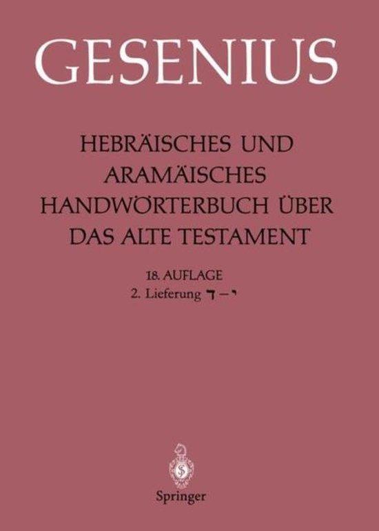 Hebraisches Und Aramaisches Handwoerterbuch UEber Das Alte Testament