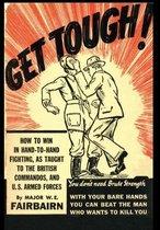 Boek cover Get Tough! van W.E. Fairbairn
