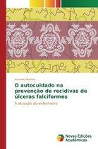 O Autocuidado Na Prevencao de Recidivas de Ulceras Falciformes