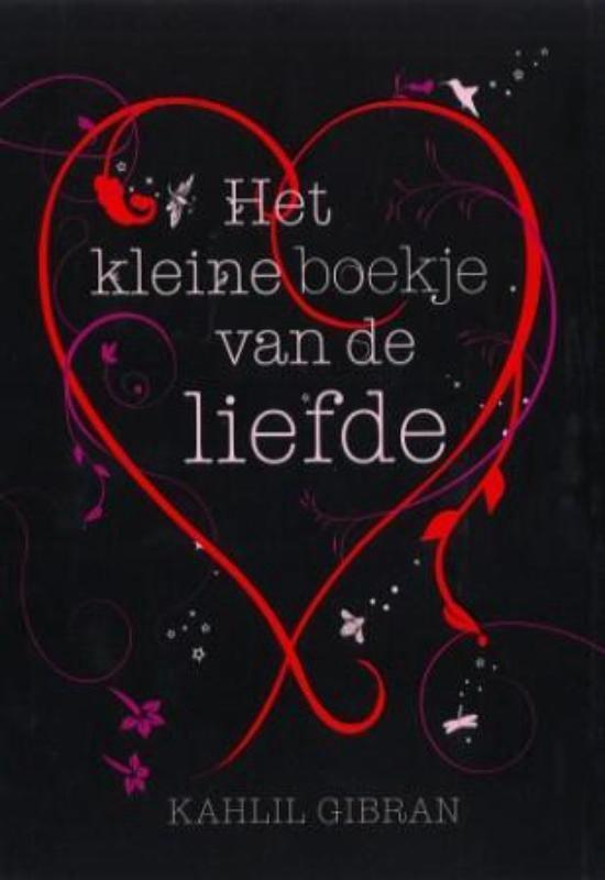 Het kleine boekje van de liefde - Kahlil Gibran |