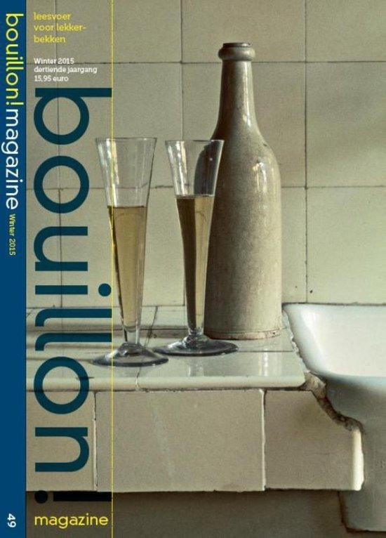Boek cover Bouillon magazine winter 2015 dertiende jaargang - bouillon! winter 2015 van  (Paperback)