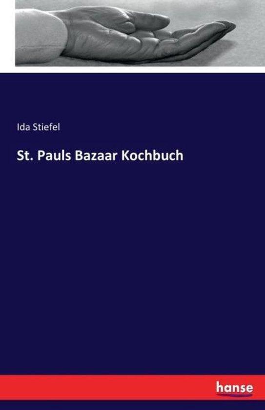St. Pauls Bazaar Kochbuch