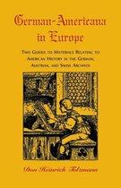 German-Americana in Europe