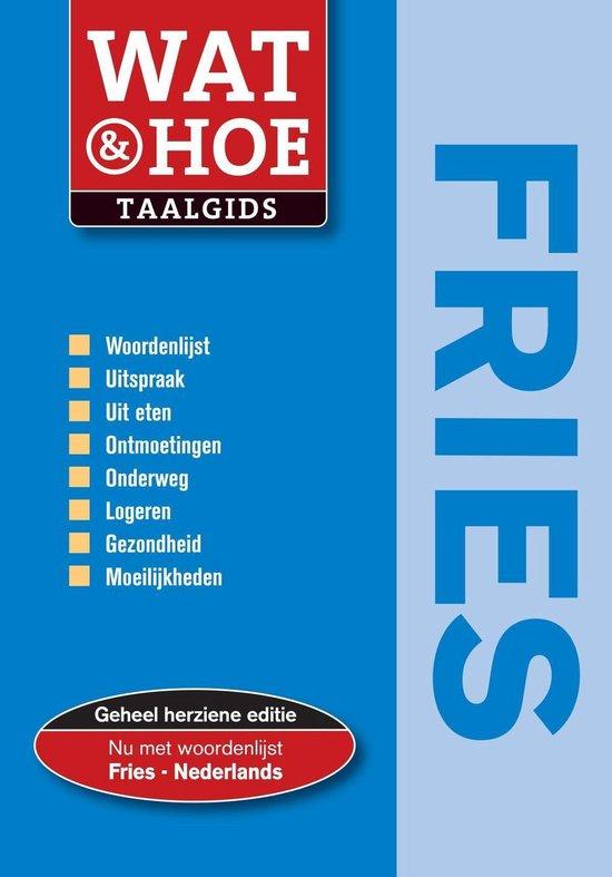 Wat & Hoe taalgids Fries - Onbekend |