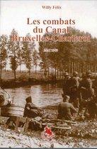 Les combats du Canal Bruxelles - Charleroi