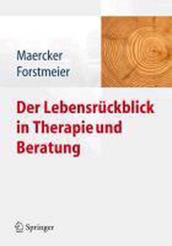 Der Lebensruckblick in Therapie Und Beratung
