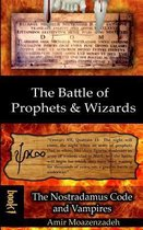 The Battle of Prophets and Wizards