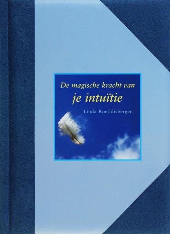 Cover van het boek 'De magische kracht van je intuitie' van L. Roethlisberger