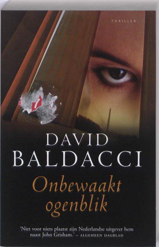 Onbewaakt ogenblik - David Baldacci | Fthsonline.com