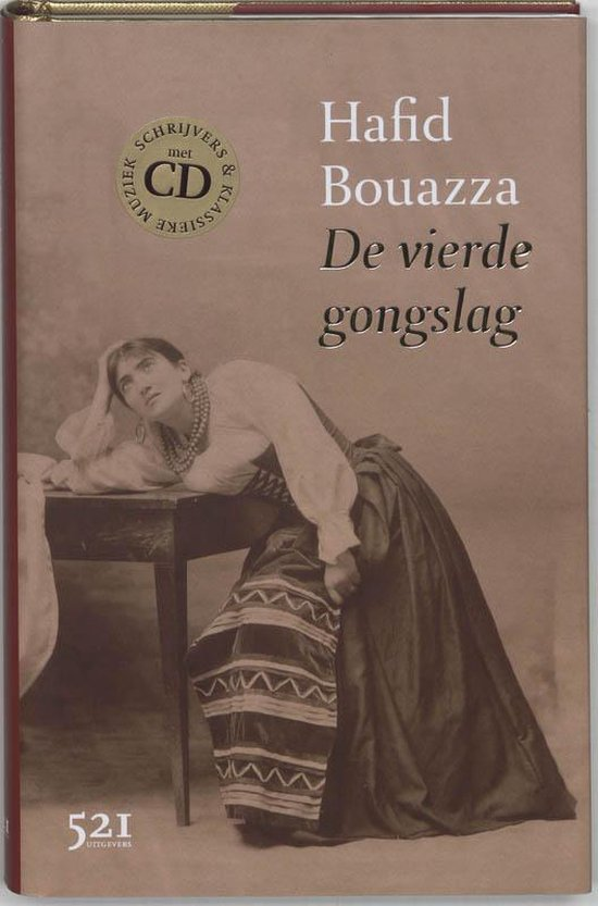 De Vierde Gongslag - Hafid Bouazza |