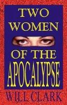 Two Women of the Apocalypse