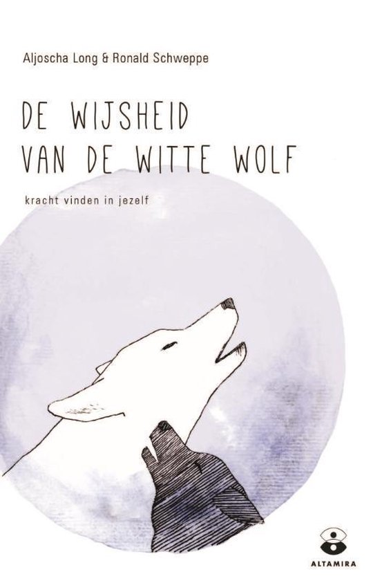 De wijsheid van de witte wolf - Ronald Schweppe |