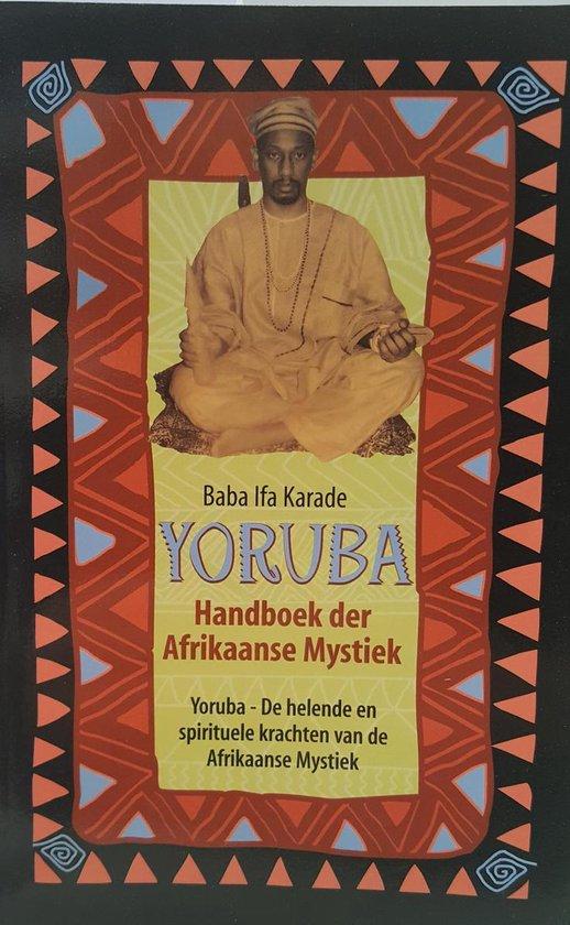 Yoruba - Baba Ifa Karade |