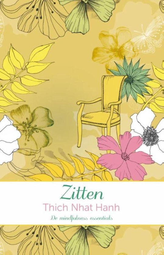 De mindfulness essentials - Zitten - Thich Nhat Hanh |