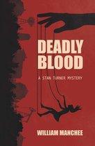 Omslag Deadly Blood, A Stan Turner Mystery