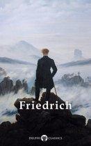 Delphi Complete Works of Caspar David Friedrich (Illustrated)