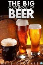 The Big Quiz Book of Beer