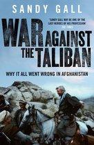 Boek cover War Against the Taliban van Sandy Gall