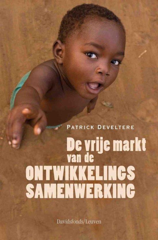 De vrije markt van de ontwikkelingssamenwerking - P. Develtere | Fthsonline.com