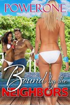 Bound by the Neighbors