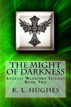The Might of Darkness