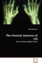 The Forensic Sciences of Csi