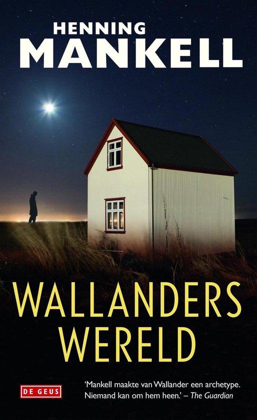 Wallanders wereld - Henning Mankell  