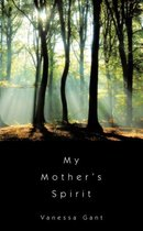 My Mother's Spirit