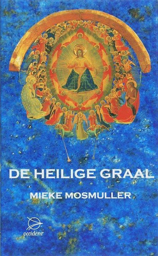 De heilige graal - Mieke Mosmuller   Fthsonline.com