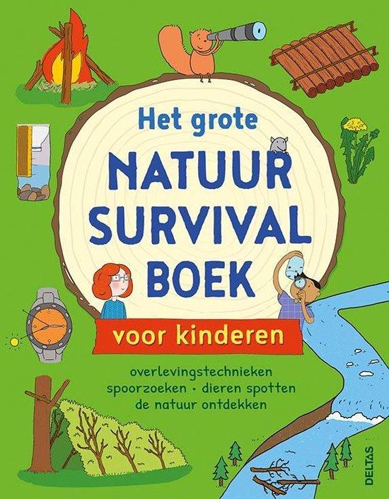 Het grote natuur survivalboek voor kinderen - Chris Oxlade  