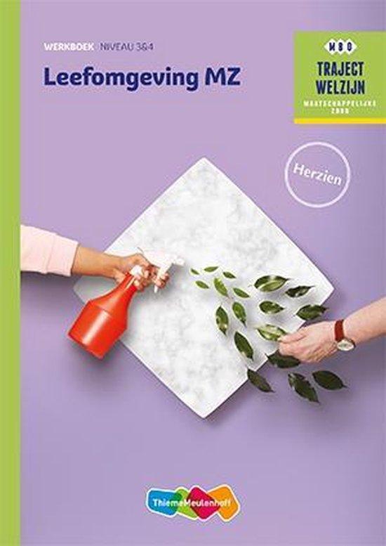Leefomgeving MZ niveau 3/4 Werkboek - N. Bussink |