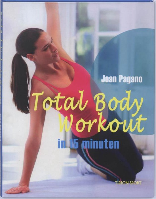 Total Body Workout In 15 Minuten - J. Pagano |