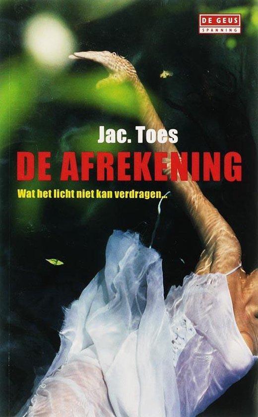 De Afrekening - Jac. Toes |