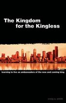 The Kingdom for the Kingless