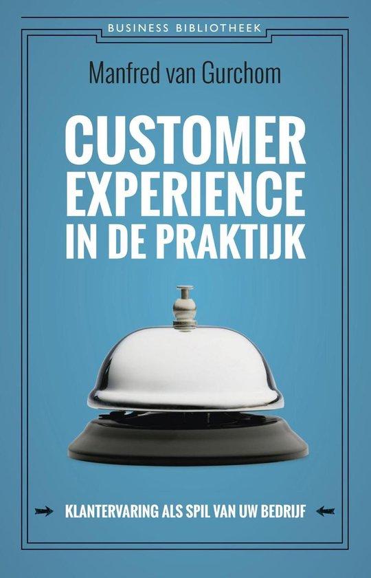 Customer experience in de praktijk - Manfred van Gurchom |