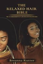 The Relaxed Hair Bible
